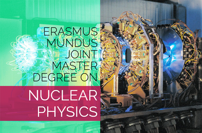 Collegamento a Applications to the Erasmus Mundus Joint Master Degree in Nuclear Physics (NucPhys) are now open!